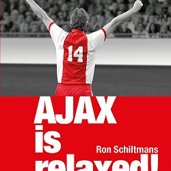 Boekomslag 'Ajax is relaxed!'